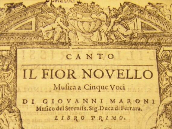 "Canto ""Il Fior novello, musica a cinque voci, libro primo»"