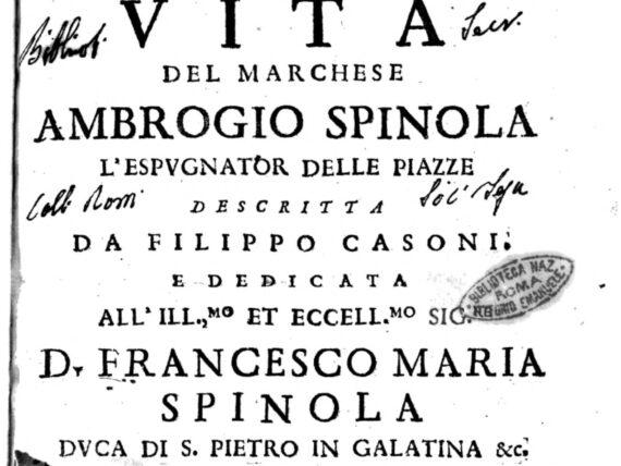 Vita del marchese Ambrogio Spinola, l'espugnator delle piazze